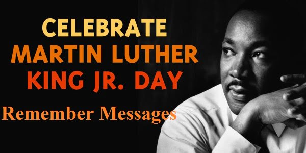 Martin Luther King Jr Day Messages