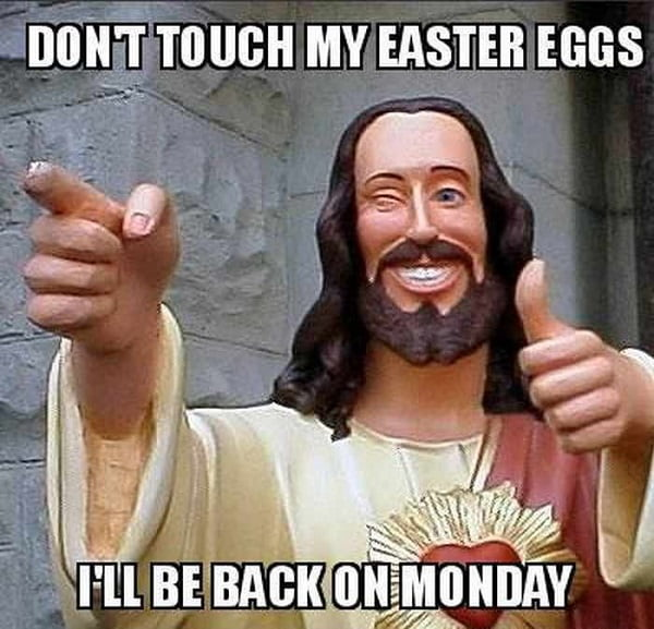 Funny Easter Memes 2020 | Happy Easter Funny Images, Meme ...