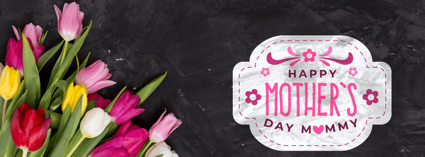 Happy Mothers Day Facebook Cover
