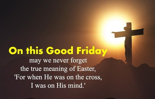 Inspirational Good Friday Messages