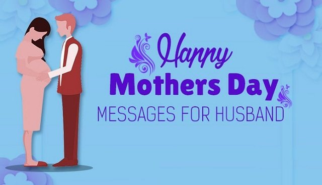 Mothers Day Wishes Messages From Husband